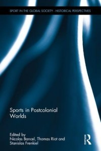 Sports in Postcolonial Worlds